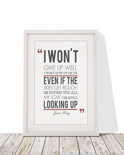 Jason Mraz I Won't Give Up Song Lyrics Framed A4 Print And 12x10 Glazed Frame With Mount Gift Valentines Day Christmas Anniversary Wedding Gift Design - Christmas Mraz Jason Songs