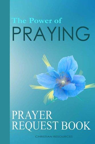 The Power of Praying: Prayer Request Book]()