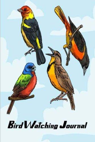 Bird Watching Journal: Minimalist Bird Watching Books Journal Notebook Diary Log Book to Record Wildlife, List Species, Keepsake, photo and sketch for ... Nature Journals Hobbies) (Volume 1) PDF