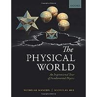 The Physical World: An Inspirational Tour of Fundamental Physics