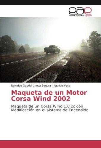 Maqueta de un Motor Corsa Wind 2002: Maqueta de un Corsa ...