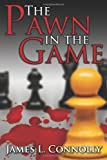 img - for The Pawn in the Game book / textbook / text book