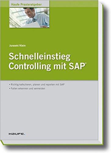 Schnelleinstieg Controlling mit SAP Taschenbuch – 22. Dezember 2009 Gerhard Jurasek Andreas Klein Haufe Lexware 3448096091