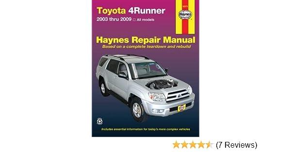 amazon com haynes toyota 4runner 2003 thru 2009 repair manual rh amazon com 2003 4runner repair manual 2004 4runner repair manual pdf