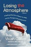Losing the Atmosphere, A Memoir: A Baffling