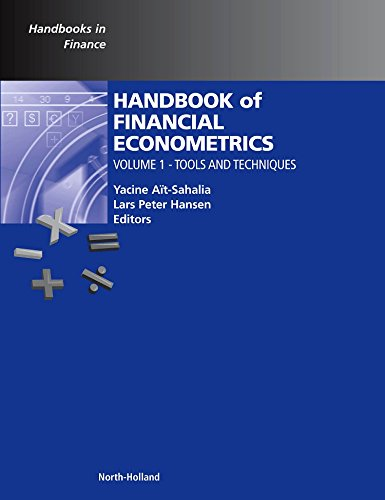 Handbook of Financial Econometrics, Vol. 1: Tools and Techniques (Handbooks in Finance)
