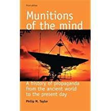 Munitions of the Mind: A History of Propaganda, Third Edition