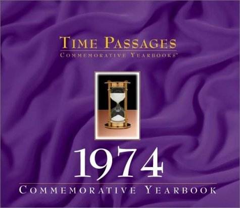 1974 (Time Passages) by Champlain Graphics (1999-06-04)
