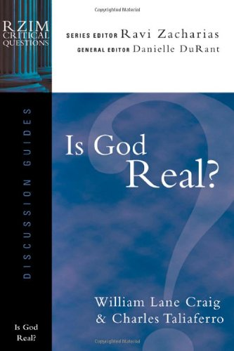 Is God Real? (RZIM Critical Questions Discussion Guides) ()