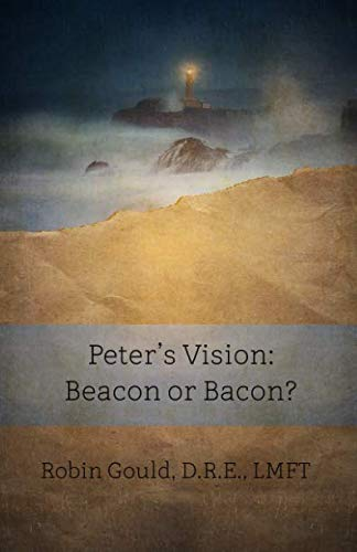 Peter's Vision: Beacon or Bacon? (BEKY Books) (Volume 8)
