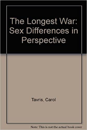 The Longest War: Sex Differences in Perspective by Carol Tavris (1984-01-01)