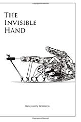 The Invisible Hand by Benjamin Sobieck (2015-11-11) Paperback