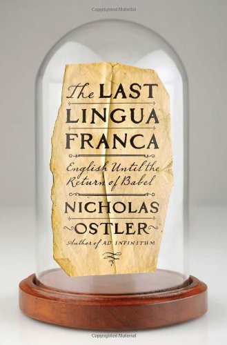 The Last Lingua Franca: English Until the Return of Babel by Walker Books