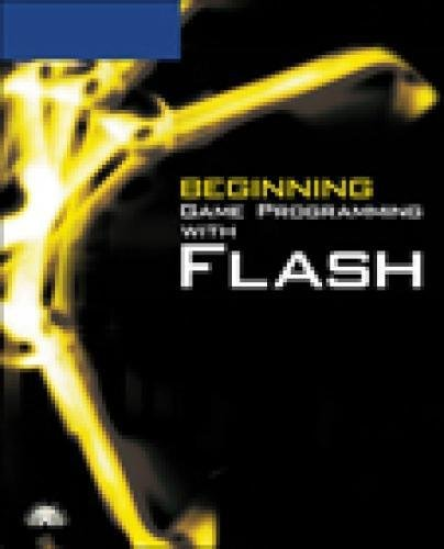 Beginning Game Programming with Flash by Brand: Course Technology PTR