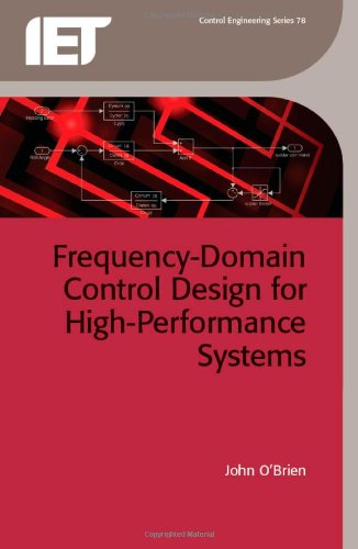 Frequency-Domain Control Design for High-Performance Systems (Control, Robotics and Sensors)