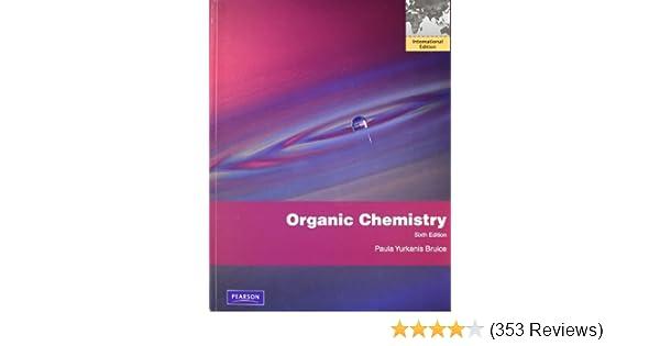 Organic chemistry international edition paula yurkanis bruice organic chemistry international edition paula yurkanis bruice 9780321697684 amazon books fandeluxe Images