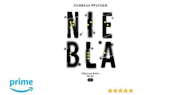 Amazon.com: Niebla (Spanish Edition) (9788491290131): Andreas Pfluger: Books