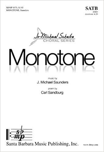 Monotone (Educational Octavo, SATB, Piano)