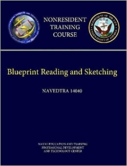 Navy blueprint reading and sketching navedtra 14040 nonresident navy blueprint reading and sketching navedtra 14040 nonresident training course naval education and training professional development and technology malvernweather Gallery