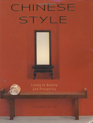 Chinese Style: Living in Beauty and Prosperity