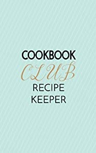 Cookbook Club Recipe Keeper