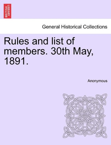 Download Rules and list of members. 30th May, 1891. PDF