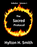 The Sacred Protocol (Evilution Book 1)