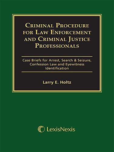 Criminal Procedure for Law Enforcement and Criminal Justice Professionals ebook