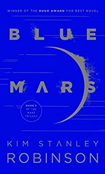 Blue Mars (Mars Trilogy Book 3) by [Robinson, Kim Stanley]