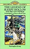 The Legend of Sleepy Hollow and Rip Van Winkle Publisher: Dover Publications