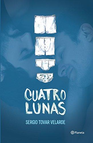 Descargar Libro Cuatro Lunas Sergio Tovar Velarde