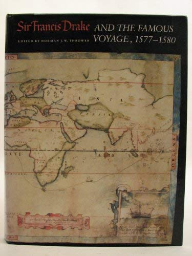 Sir Francis Drake and the Famous Voyage, 1577-1580: Essays Commemorating the Quadricentennial of Drakes Circumnavigation of the Earth (Contributions ... for Medieval and Renaissance Studies, ()
