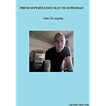 From Superfluous Man to Superman (English Edition)