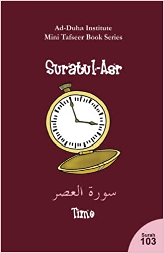 Mini Tafseer Book Series: Suratul-'Asr: Amazon co uk: Ad