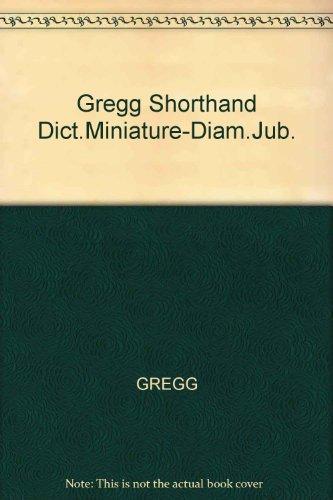 Gregg Shorthand Dictionary: Miniature Series 90 (Diamond Jubilee Series)