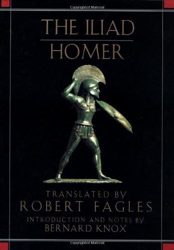The Iliad (Odyssey Fagle Translation)
