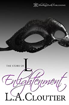 Enlightenment: The Story of L, Book 2 by [Cloutier, L.A.]