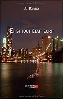 Book Et si tout était écrit (French Edition)
