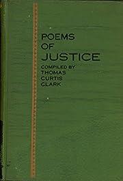 Poems of justice, de Thomas Curtis Clark
