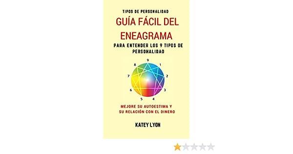 Tipos De Personalidad: Guía Fácil Del Eneagrama Para Entender Los ...