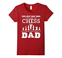 There Aren't Many Things I Love More Than Chess T-shirt