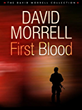 First Blood (Rambo: First Blood Series Book 1)