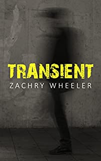 Transient by Zachry Wheeler ebook deal