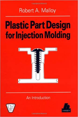 Plastic Part Design for Injection Molding An Introduction