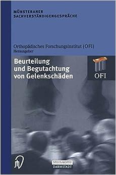 Book Münsteraner Sachverständigengespräche: Beurteilung und Begutachtung von Gelenkschäden (German Edition)