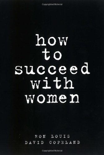 How to Succeed with Women by Prentice Hall Press