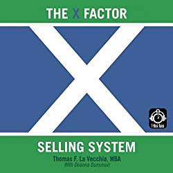 The X Factor Selling System