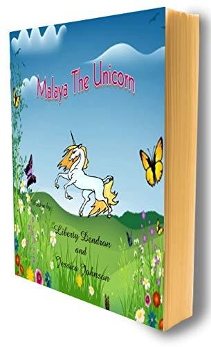 Book: Malaya The Unicorn by Liberty Dendron and Jessica L Johnson