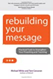 Rebuilding Your Message: Practical Tools to Strengthen Your Preaching and Teaching (Rebuilt Parish Book)