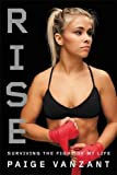 #4: Rise: Surviving the Fight of My Life